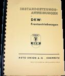Instandsanweisung für DKW Frontantriebwagen F5. F7, F8